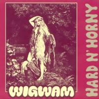 Wigwam: Hard n' horny