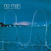 No-Man: Together we're stranger