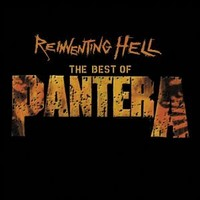 Pantera: Reinventing Hell - The Best Of