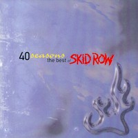 Skid Row: 40 seasons -best of-