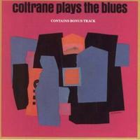 Coltrane, John: Coltrane plays the blues