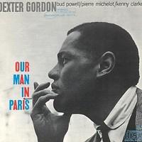 Gordon, Dexter: Our man in Paris