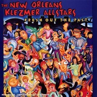New orleans Klezmer all-stars: Fresh out the past