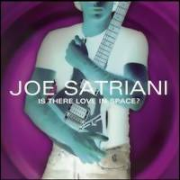Satriani, Joe: Is there love in space?
