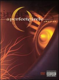 A Perfect Circle: Amotion