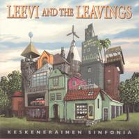 Leevi and The Leavings: Keskeneräinen sinfonia