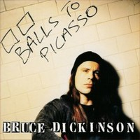 Dickinson, Bruce: Balls to Picasso
