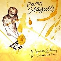 Damn Seagulls: Further & away