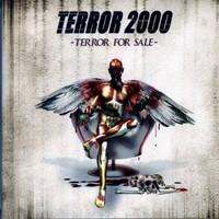 Terror 2000: Terror for sale