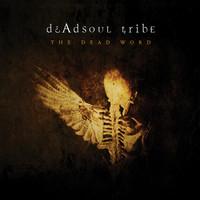Dead Soul Tribe: Dead word