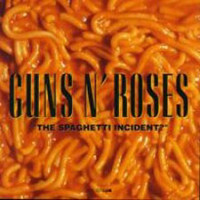 Guns N' Roses: Spaghetti incident