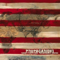 Propagandhi: Today's empires, tomorrow's ashes