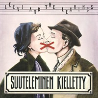 Leevi and The Leavings: Suuteleminen kielletty