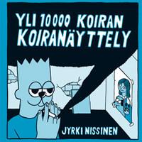 Nissinen, Jyrki: Yli 10 000 koiran koiranäyttely (Yli kymmenentuhannen koiran koiranäyttely)