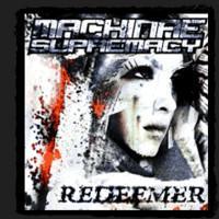 Machinae Supremacy: Redeemer