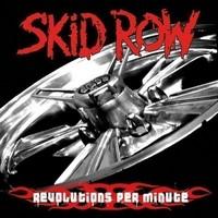 Skid Row: Revolutions per minute