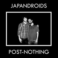 Japandroids: Post-nothing