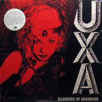 U.X.A.: Illusions of grandeur