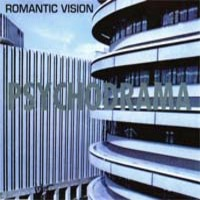 Romantic Vision: Psychodrama