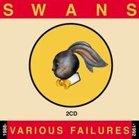 Swans: Various failures