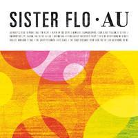 Sister Flo: Au