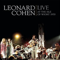 Cohen, Leonard : Live At The Isle Of Wight 1970