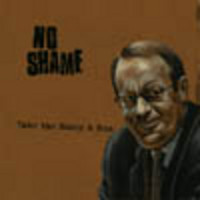 No Shame: Take the Money And Run