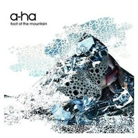 A-ha: Foot of the Mountain