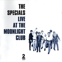 Specials: Live at the moonlight club