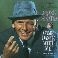Sinatra, Frank: Come Dance With Me!
