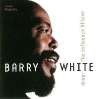White, Barry: Under the influence of love