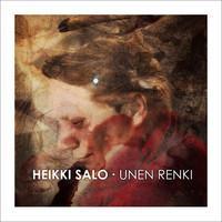 Salo, Heikki: Unen renki