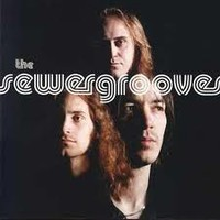 Sewergrooves: Songs from the sewer