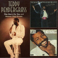 Pendergrass, Teddy: This One's For You/Heaven Only Knows