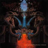 Dismember: Like An Ever Flowing Stream