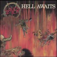 Slayer : Hell awaits