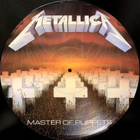 Metallica : Master Of Puppets -Picture Disc-
