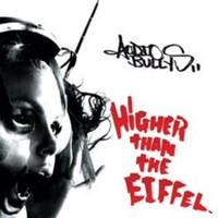 Audio Bullys: Higher than eiffel