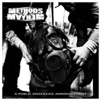 Methods Of Mayhem: A Public Disservice Announcement