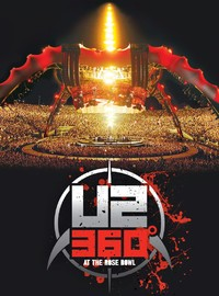 U2: 360 tour at the Rosebowl