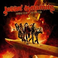 Kissin' Dynamite: Addicted to metal