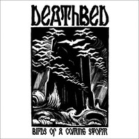 Deathbed: Birds of a coming storm