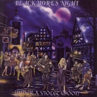 Blackmore's Night: Under a violet moon -re-issue