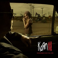 Korn: Korn III - remember who you are