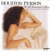 Person, Houston: In a Sentimental Mood