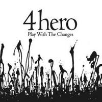 4 Hero: Play With The Changes