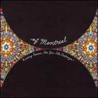 Of Montreal: Hissing Fauna, Are You The Destroyer