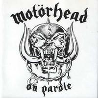 Motörhead: On Parole