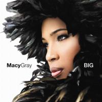 Gray, Macy: Big