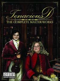 Tenacious D: Complete masterworks